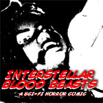 Interstellar Blood Beasts