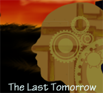 The  Last Tomorrow. Por los creadores de M9 Girls