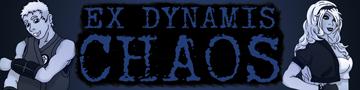 Ex Dynamis Chaos
