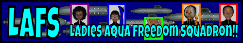 LAFS: Ladies Aqua Freedom Squadron!!