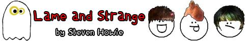 Lame and Strange