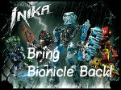 Bring Bionicle Back!