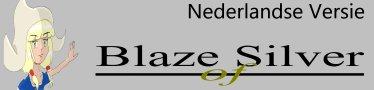 Blaze of Silver (nl)