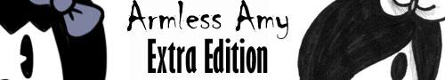 Armless Amy Extra Edition