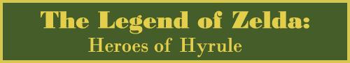 The Legend of Zelda: Heroes of Hyrule
