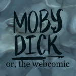 Moby Dick - or, the webcomic
