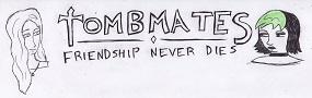 Tombmates